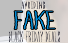 "Black Friday/Cyber Monday Training: Avoiding Fake ""Sales"""