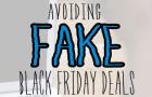 "Black Friday/Cyber Monday Training: Avoiding Fake ""Sales"""